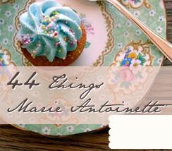 44 Things Marie Antoinette