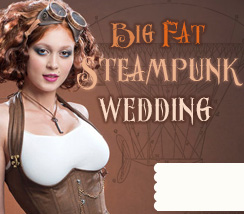 Big Fat Steampunk Wedding